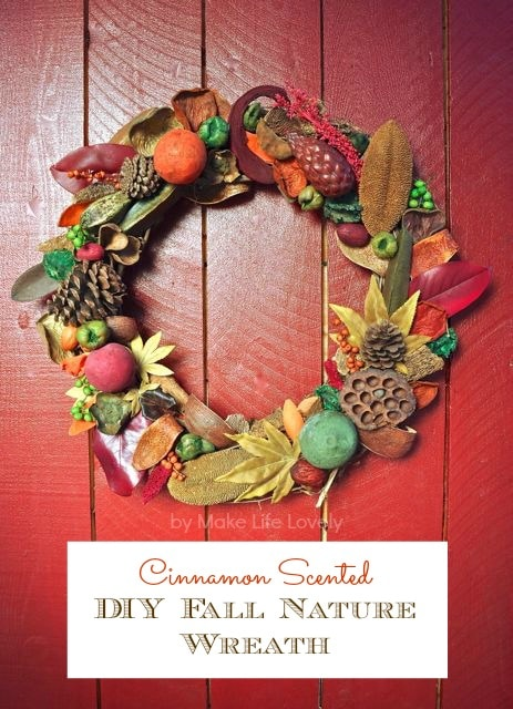 DIY Fall Nature Wreath Cinnamon Scented, by Make Life Lovely