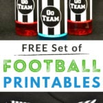 football printable flags and bottle wraps