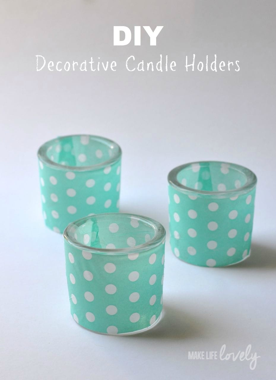 DIY Decorative Tea Light Holders, by Make Life Lovely