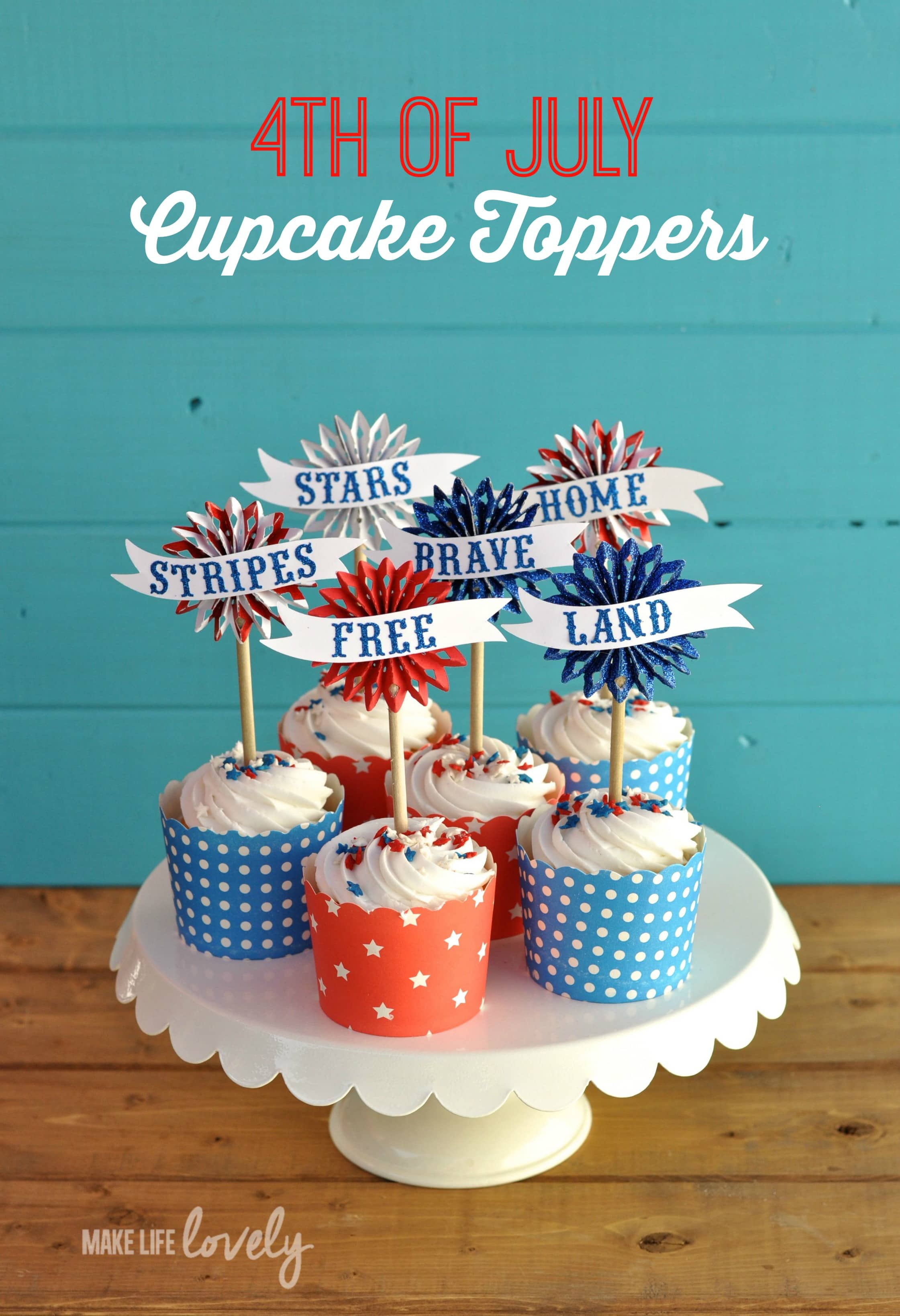 4th of July Cupcake Toppers - Make Life Lovely