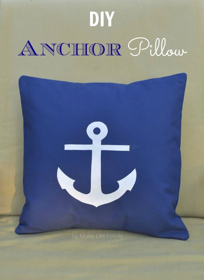 DIY Anchor Pillow | by Make Life Lovely