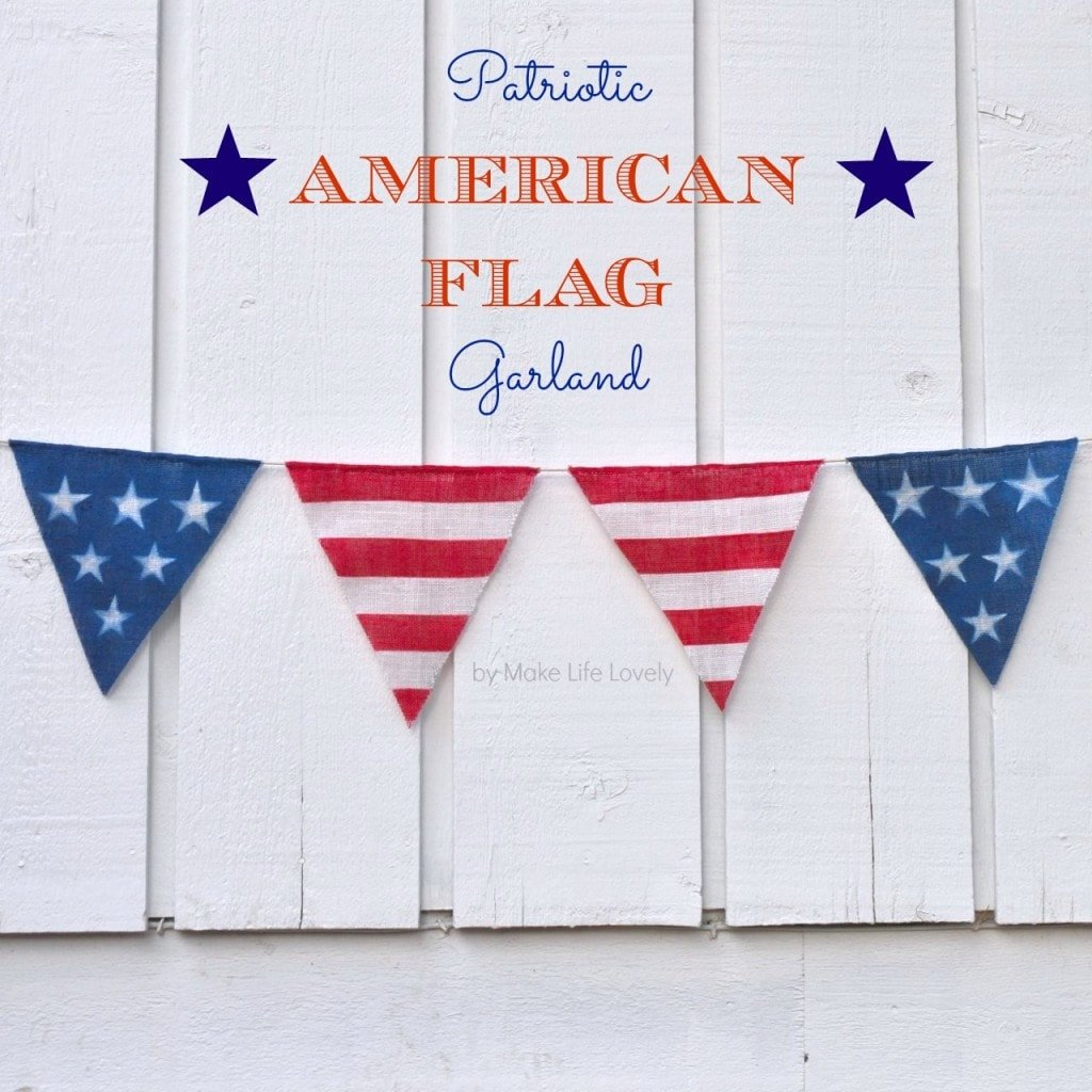 DIY Fourth of July Flag Garland Bunting