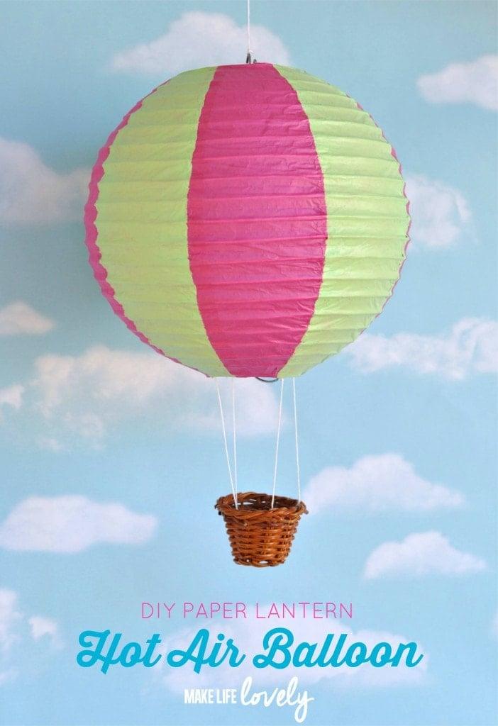 Hot Air Balloons Paper Lantern DIY