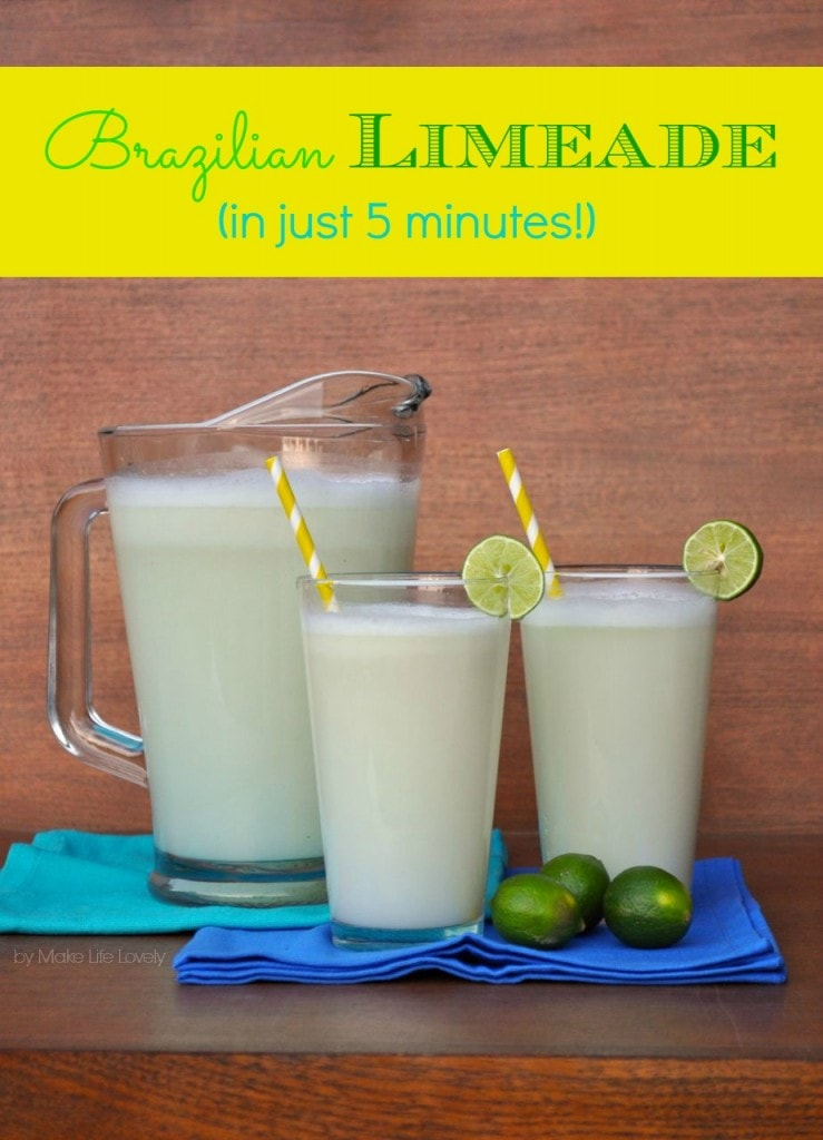 Brazilian Limeade Recipe | by Make Life Lovely