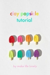 Eay clay popsicle tutorial | by Make Life Lovely