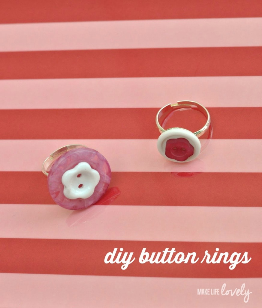 DIY Button Rings | by Make Life Lovely