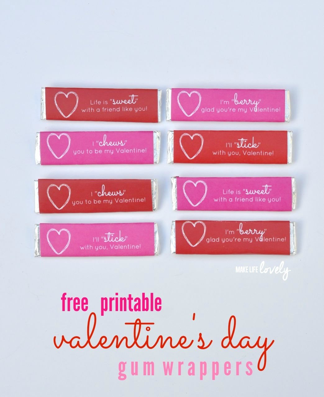 image regarding Printable Valentine Picture identified as No cost Printable Valentines Gum Wrappers - Generate Everyday living Attractive