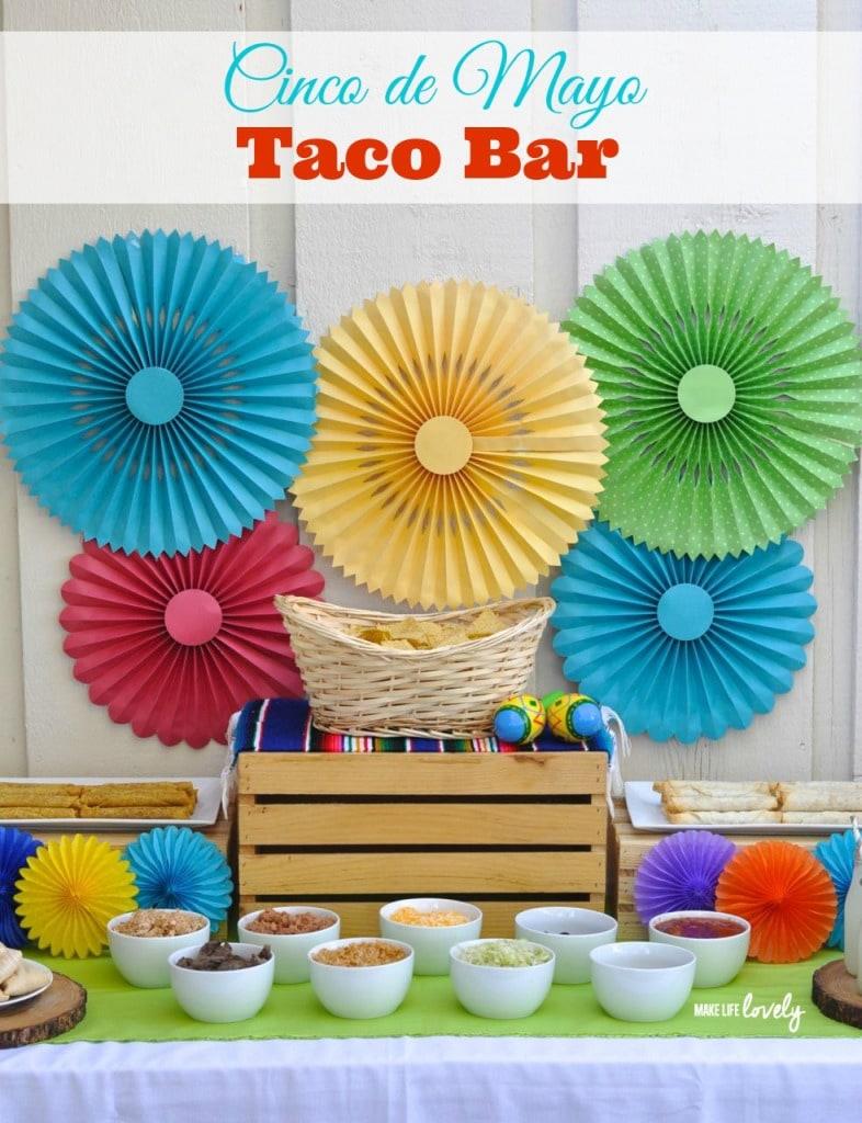 Taco Bar Ideas.  Love this!