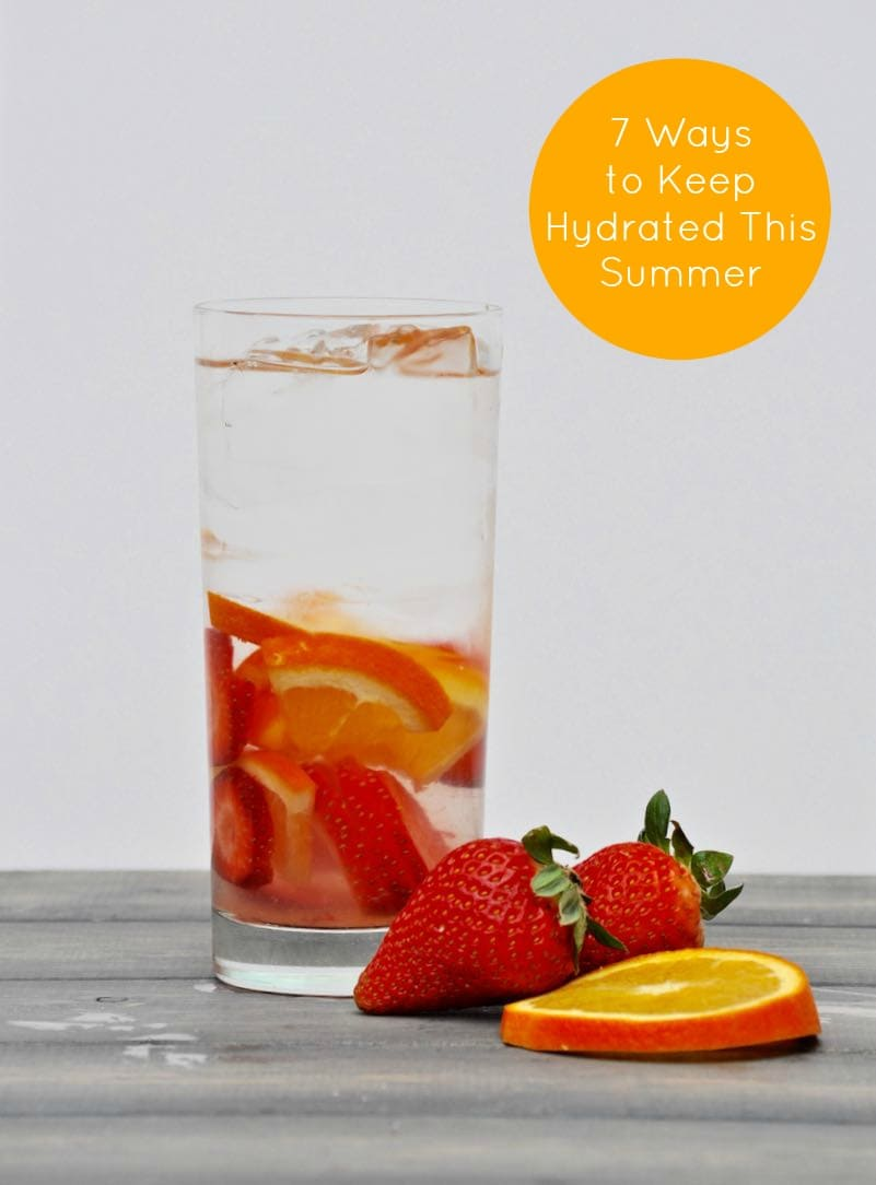 7 Ways To Keep Hydrated This Summer Make Life Lovely