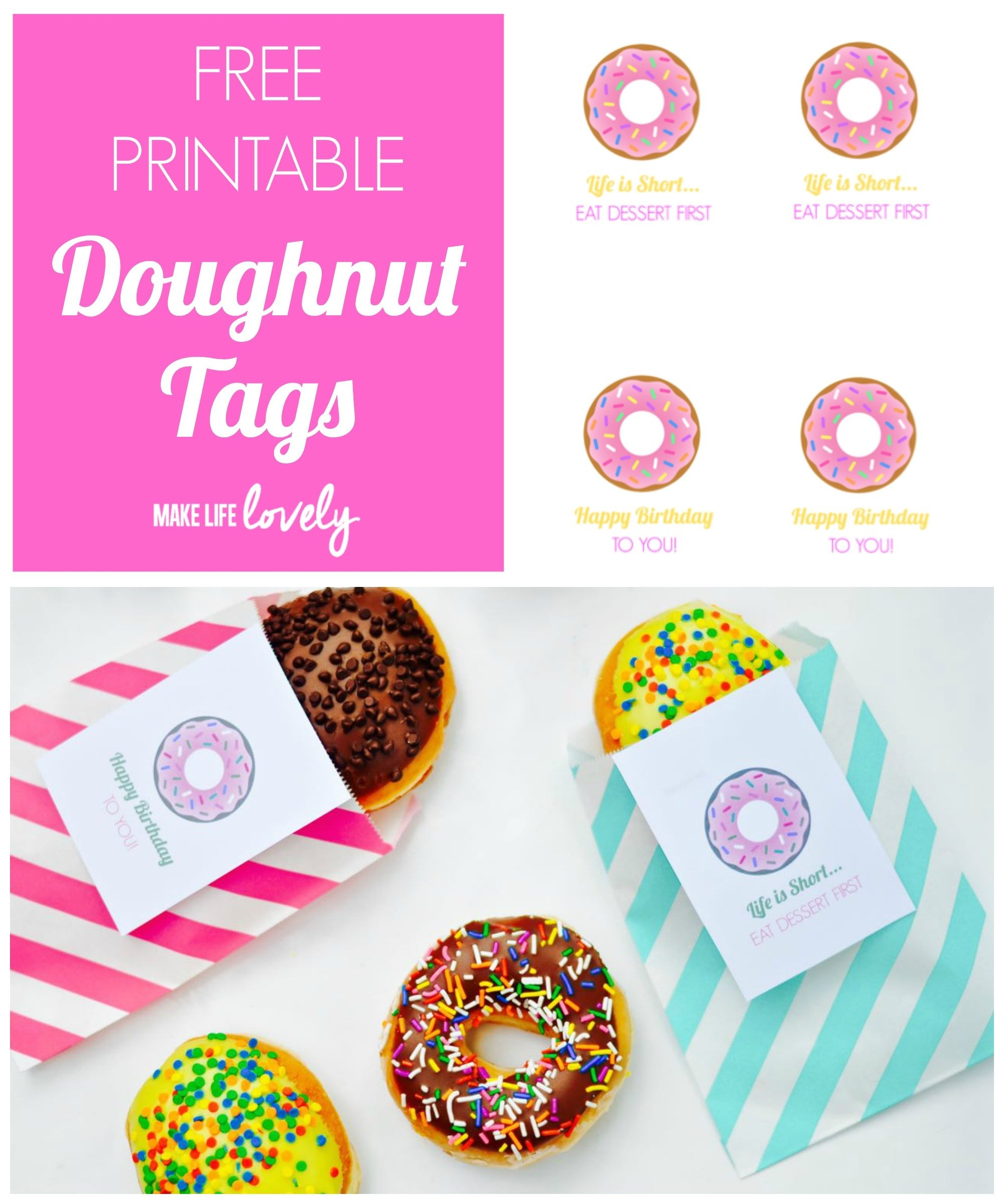 image relating to Donut Printable named Free of charge Printable Doughnut Tag + An Incredible Bundle - Generate Existence Attractive