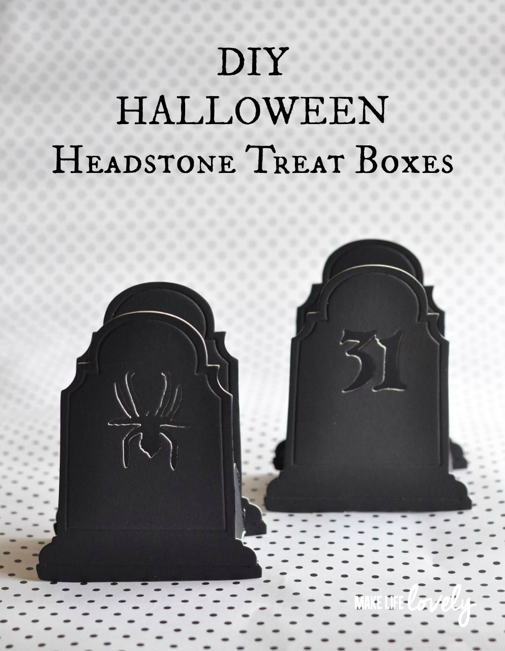 halloween headstone treat boxes - make life lovely