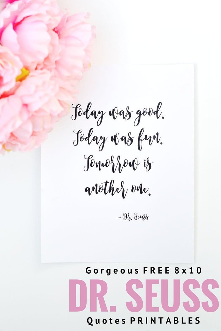 photo about Free Printable Dr Seuss Quotes titled Cost-free Printable Dr. Seuss Prices - Generate Daily life Gorgeous