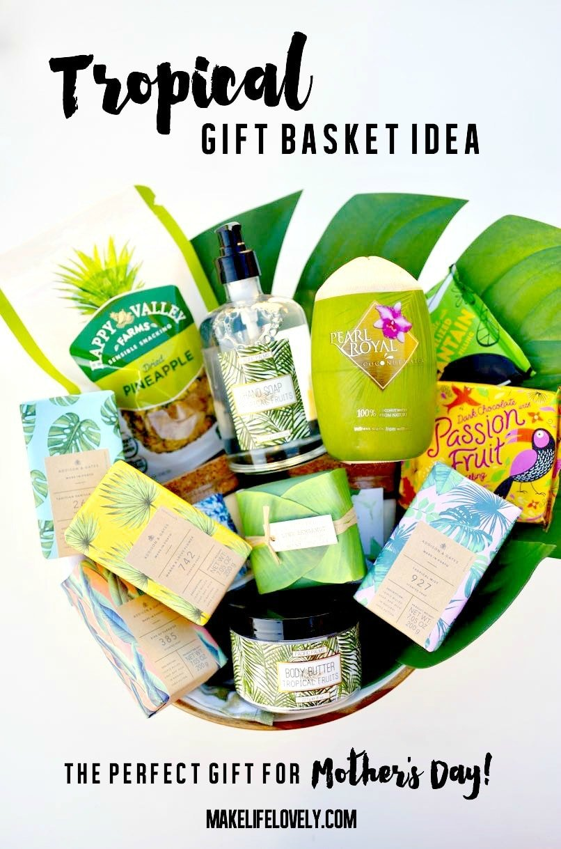 Tropical Mother's Day Gift Basket Idea that Mom Will LOVE