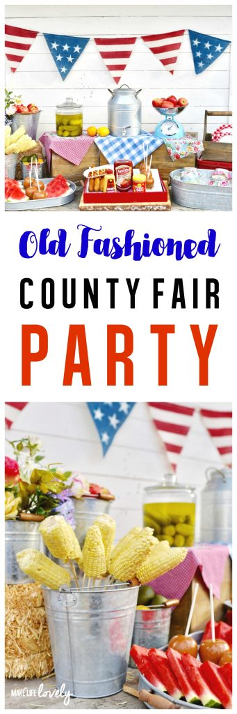 Old Fashioned County Fair Party. So many cute ideas!