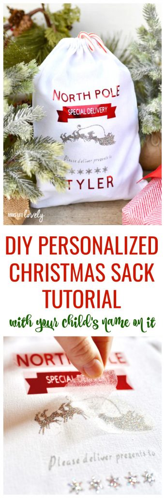 DIY Personalized Christmas Sack Tutorial. Make a cute Santa sack with your child's name on it with a Cricut machine. So easy!
