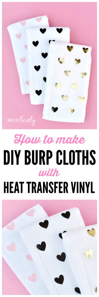 How to make DIY burp cloths with heat transfer vinyl and a Cricut machine. So quick and easy and makes the perfect baby shower gift!