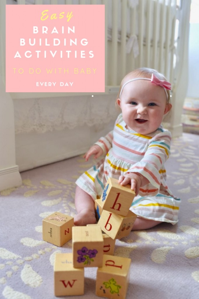 Easy brain building activities to do with baby every day