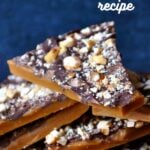 English toffee pieces stacked with toffee, chocolate, and almonds