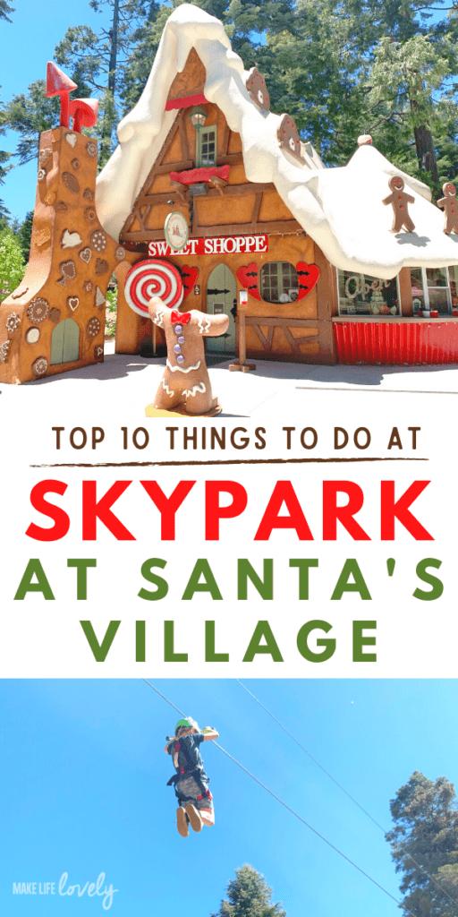 sweet shop at Skypark at Santa's Village